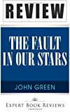 Book Review: the Fault in Our Stars: by John Green, Expert Reviews, 1495994864