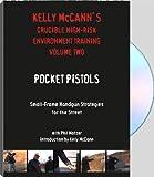 KELLY MCCANN`S CRUCIBLE HIGH-RISK ENVIRONMENT TRAINING Volume 2