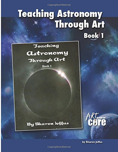 Download Teaching Astronomy Through Art Book 1 pdf