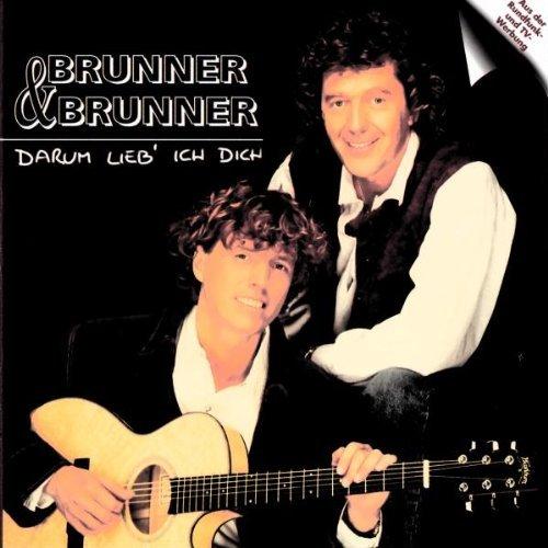 Brunner & Brunner - Darum Lieb