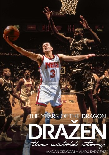 [B.E.S.T] Drazen - The Years of the Dragon: the untold story<br />K.I.N.D.L.E