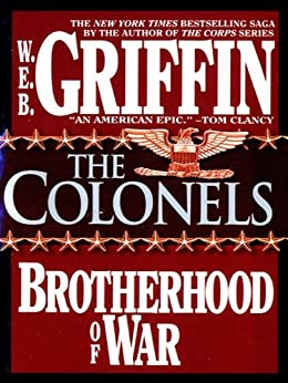The Colonels (Brotherhood of War) by [Griffin, W.E.B.]