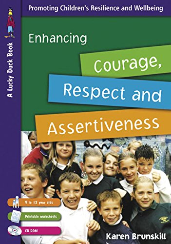 Download Enhancing Courage, Respect and Assertiveness for 9 to 12 Year Olds (Lucky Duck Books) Pdf
