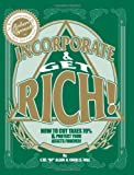 Incorporate and Get Rich!, C.W. Allen, 1439226601