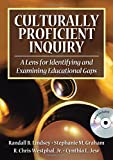 img - for Culturally Proficient Inquiry: A Lens for Identifying and Examining Educational Gaps book / textbook / text book