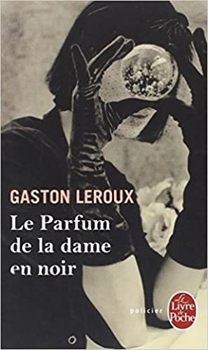 Le Parfum De La Dame En Noir Ldp Policiers English And