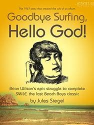 Goodbye Surfing, Hello God!