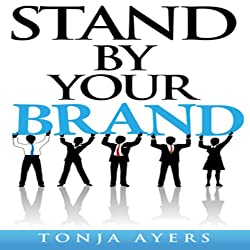Stand by Your Brand