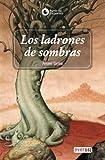 Los Ladrones de Sombras, Anne Ursu, 8424129873
