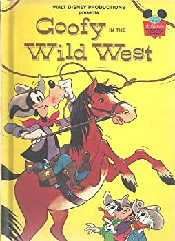 Goofy in the Wild West - Book  of the Disney's Wonderful World of Reading