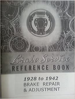 1928 42 brake adustment repair manual thermoid do it yourself 1928 42 brake adustment repair manual thermoid do it yourself thermoid amazon books solutioingenieria Image collections