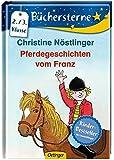 Pferdegeschichten vom Franz (Büchersterne)