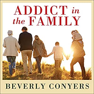 Addict in the Family Audiobook