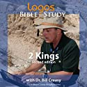 2 Kings Lecture by Dr. Bill Creasy Narrated by  uncredited