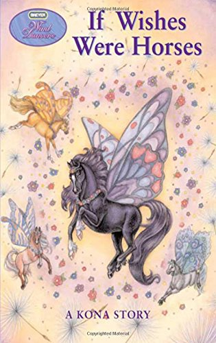 If Wishes Were Horses (Wind Dancers #1)