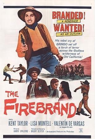The Firebrand Poster 27x40 Kent Taylor Valentin De Vargas Lisa Montell