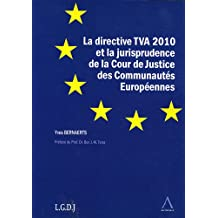 La directive TVA 2010 et la jurisprudence de la Cour de Justice des Communautés Européennes