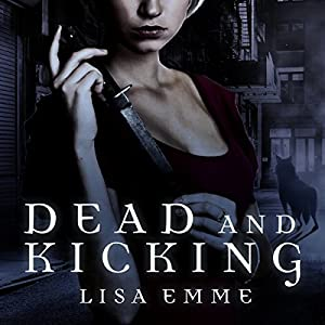 Dead and Kicking Audiobook