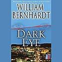 Dark Eye Audiobook by William Bernhardt Narrated by Kathe Mazur