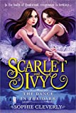 The Dance in the Dark (Scarlet and Ivy)