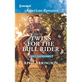 Twins for the Bull Rider (Men of Raintree Ranch)