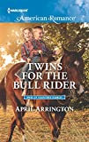 Twins for the Bull Rider (Men of Raintree Ranch Book 1594)