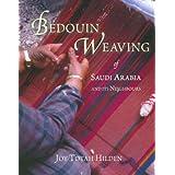 Bedouin Weaving of Saudi Arabia and its Neighboursby Joy Totah Hilden