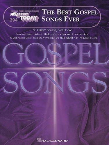 Corp., Hal Leonard's Best Gospel Songs Ever E-Z Play Today 394 by Corp., Hal Leonard published by Hal Leonard Corporation [Paperback] (2000)