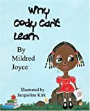 Why Can't Cody Learn, Mildred Joyce, 0978898516