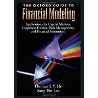 The Oxford Guide to Financial Modeling: Applications for Capital Markets, Corporate Finance, Risk Management and…