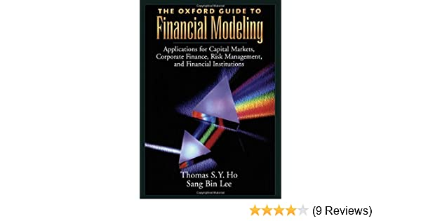 the oxford guide to financial modeling applications for capital rh amazon com the oxford guide to financial modeling free download the oxford guide to financial modeling free download