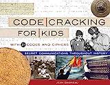 Code Cracking for Kids: Secret Communications