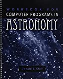 Workbook for Computer Programs in Astronomy 9780787293352