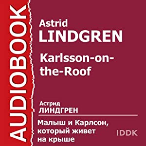 Karlsson-on-the-Roof [Russian Edition] Audiobook