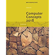 New Perspectives on Computer Concepts 2018: Introductory