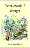 Karl Gotthilf Steiger (German Edition)