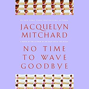 No Time to Wave Goodbye Audiobook