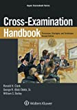 img - for Cross-Examination Handbook: Persuasion, Strategies, and Techniques (Aspen Coursebook) book / textbook / text book