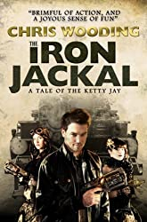 The Iron Jackal (Tales of the Ketty Jay Book 3)