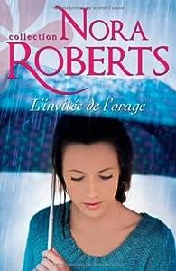 L'invitée de l'orage par Nora Roberts