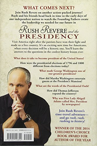 Rush Revere and the Presidency (5)