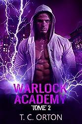 Warlock Academy: Tome 2