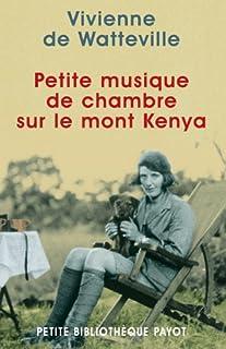 Petite musique de chambre sur le Mont Kenya, Watteville, Vivienne de