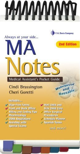 - MA Notes: Medical Assistant's Pocket Guide 2nd (second) by Brassington MS CMA (AAMA), Cindi, Goretti MA MT(ASCP) CMA (2010) Spiral-bound