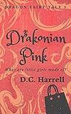 Drakonian Pink: A Coming-of-Age Dragon Novella (Dragon Fairy Tales Book 5)