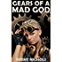 Gears of a Mad God: A Steampunk Lovecraft Adventure