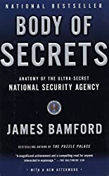 Body of Secrets: Anatomy of the Ultra-Secret National Security Agency by James Bamford (2002-04-30)