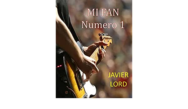 mi fan numero 1 eBook: dayana lord: Amazon.es: Tienda Kindle