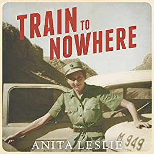 Train to Nowhere Audiobook