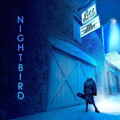 Eva Cassidy - Nightbird - Lyrics2You